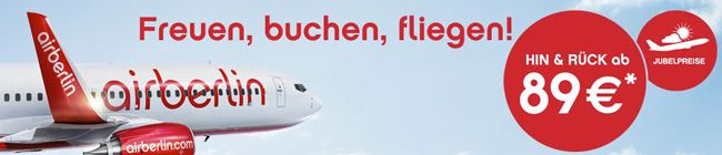 Air Berlin Jubelpreise   Hin  und Rückflüge ab 89€