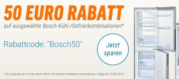 Bosch Extra Rabatt 50€ Rabatt auf ausgewählte Kühl  und Gefrierkombinationen