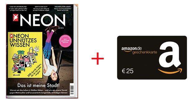NEON Jahresabo NEON Jahresabo für effektiv 17€ dank 25€ Amazon Gutschein Prämie   Update