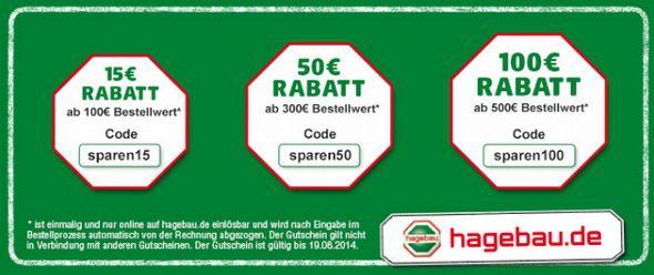 Bis zu 100€ Rabatt für den hagebaumarkt.de   15€, 50€ und 100€ Gutschein