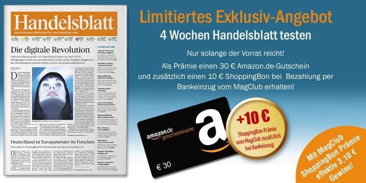 Handelsblatt gratis Handelsblatt 4 Wochen lesen mit effektiv 3,10€ Gewinn