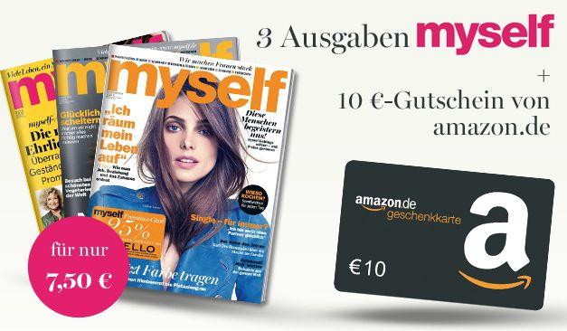 Myself 3 Ausgaben der myself mit effektiv 2,50€ Gewinn dank 10€ Amazon Gutschein