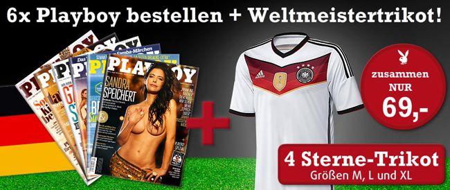 Playboy Abo 6 Ausgaben vom Playboy + 4 Sterne Trikot der Nationalmannschaft für 69€