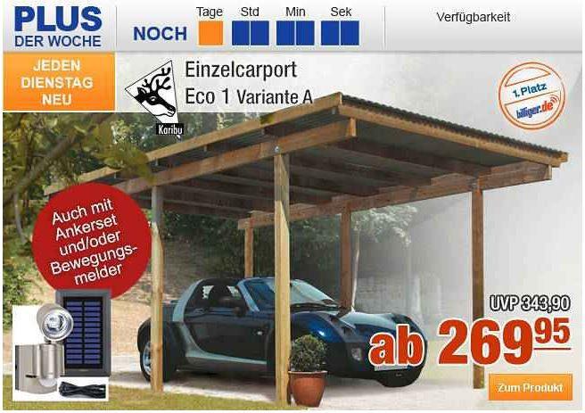 Plus.de   nur heute 10% Rabatt auf fast alles   z.B. Einzelcarport Eco 1 statt 492€ für 242,96€