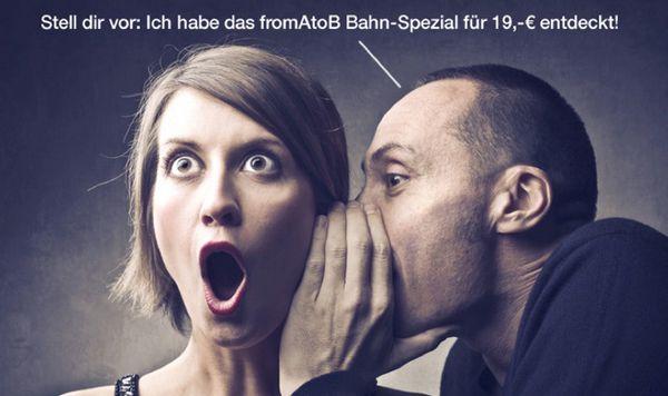 fromAtoB Bahn Spezial: Bahntickets bereits ab 19€ pro Strecke innerhalb Deutschlands