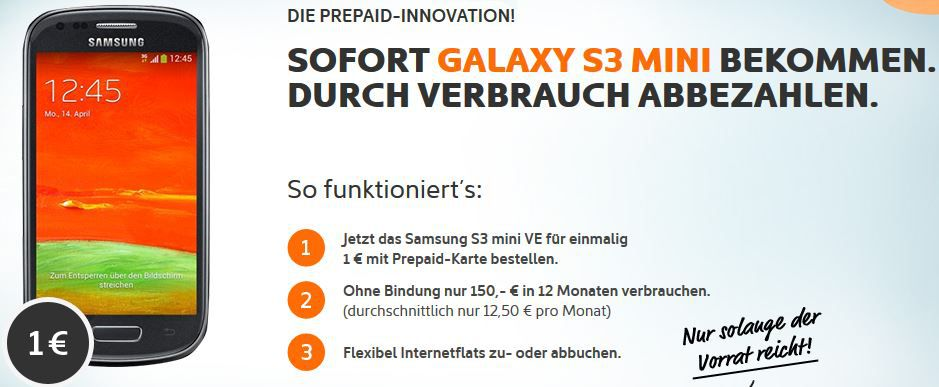 simyo Samsung Galaxy S3 Mini Value Edition als Prepaid durch 150€ Verbrauch abbezahlen.
