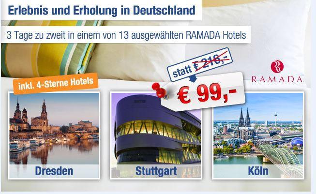 urlaub RAMADA    Gutschein für ausgewählte Hotels   2 Personen inkl. 2 Übernachtungen und Frühstück nur 84€   Update!