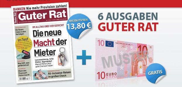 Guter Rat Guter Rat   6 Ausgaben für effektiv 3,80€ dank 10€ Prämie