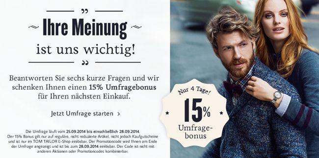 Tom Tailor Umfrage 15% Rabatt auf das gesamte Tom Tailor Sortiment (außer Sale)
