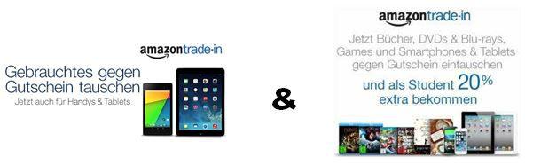 Trade in Amazon Trade In jetzt auch mit Smartphones und Tablets + 20% Extra Rabatt für Studenten