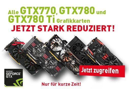Grafikkarten Alle GTX 770, 780 und 780 Ti Grafikkarten bei ARLT reduziert