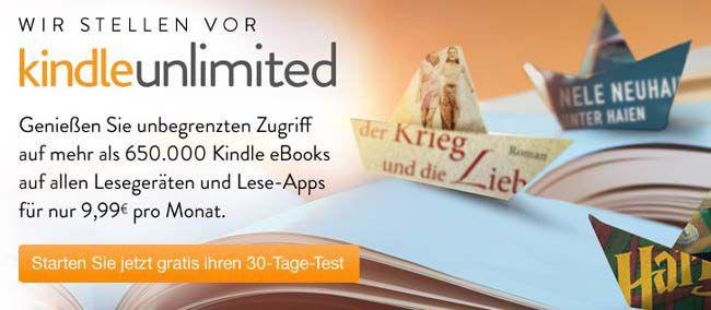 Kindle Unlimited startet in Deutschland   30 Tage gratis , danach 9,99€ pro Monat   Update!
