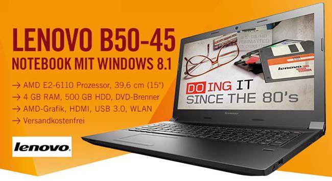 Lenovo B50 45 MCD27GE Lenovo B50 45 MCD27GE   15,6 Zoll Notebook (1,5GHz, 4GB Ram, 500GB, Windows 8.1) für 222€