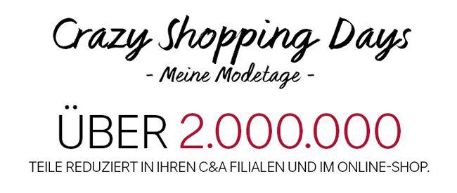 C und A Crazy Days Crazy Shopping Days bei C&A   über 2 Millionen Teile reduziert