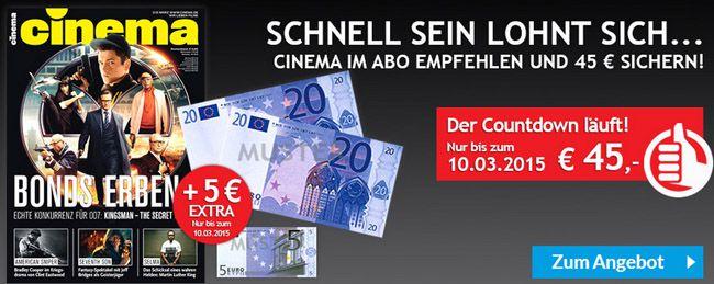 """Cinema Jahresabo der Zeitschrift """"CINEMA"""" für 10,20€ dank 45€ Scheck Prämie"""