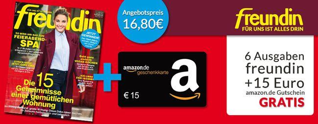 Freundin Abo 6 Ausgaben der freundin für effektiv 1,80€ dank 15€ Amazon Gutschein