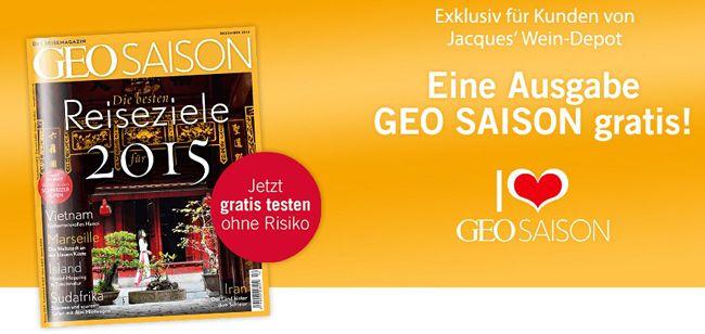 GEO SAISON Eine Ausgabe der GEO SAISON komplett kostenlos und selbstkündigend erhalten
