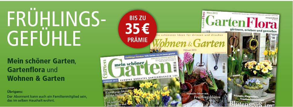 Garten Abos guenstig mein schöner Garten, Wohnen und Garten oder Garten Flora Jahresabos für je effektiv 18€