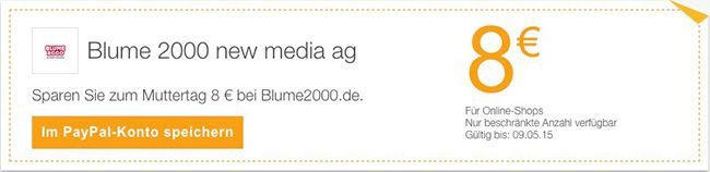 Blumen Paypal Gutscheine 8€ Paypal Gutschein mit 19,95€ MBW für Fleurop, Blume2000, Valentins und FloraPrima + zusätzliche Gutscheine