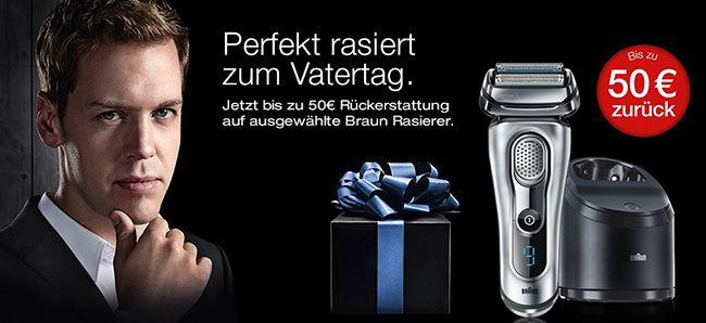 Bis zu 50€ Cashback für ausgewählte Braun Rasierer   Update