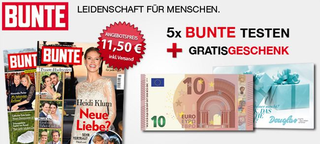 5 Ausgaben BUNTE für 1,50€ dank 10€ Bargeldprämie