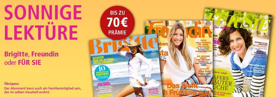 Brigitte, freundin, COSMOPOLITAN, Bunte oder FÜR SIE im Jahresabo   teilweise mit max. 4,80€ Gewinn!