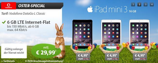 Vodafone 6GB LTE Flat + iPad mini 3 16GB für 30,20€ monatlich