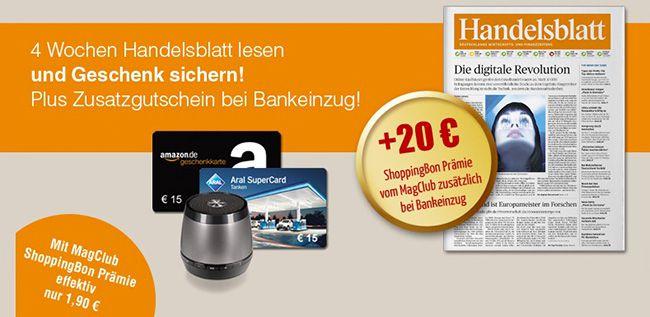 4 Wochen Handelsblatt für effektiv 1,90€ dank 15€ und 20€ Gutscheinprämie