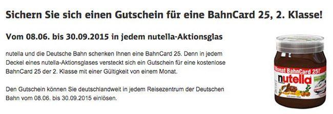 Kostenlose BahnCard 25 in jedem nutella Aktionsglas   1 Monat gültig, keine Kündigung notwendig