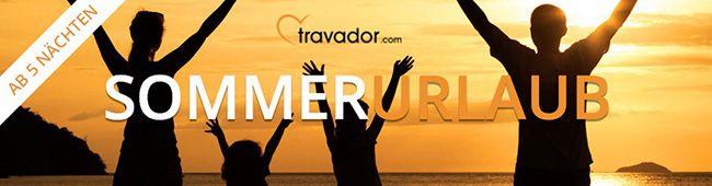 Travador Sommerurlaub 20€ Rabatt bei Travador ab Sommerurlaubs Buchungen mit mind. 5 Übernachtungen