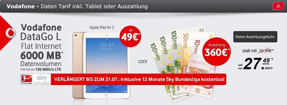 BuLi Apple iPad Air 2   WiFi 4G 16GB + Vodafone 6GB LTE + SKY Bundesliga ab 27,49€ mtl. oder ohne Gerät ab 12,49€ mtl.   Update