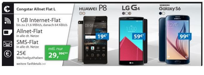 Congstar Allnet Flat L + SMS Flat + 1GB z.B. mit Samsung Galaxy S6 für nur 34,12€ mtl.