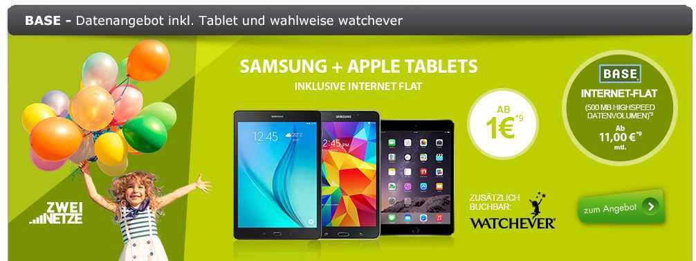 Base 500MB Datenflat ab 11€ mtl. inkl. Tablet ab einmalig 1€   Update