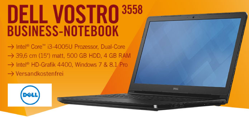 Dell VOSTRO (15,6 Zoll) Notebook (Intel Core i3 4005U, 1,7GHz, 4GB RAM, 500GB HDD, Win 7 Pro) für 333€