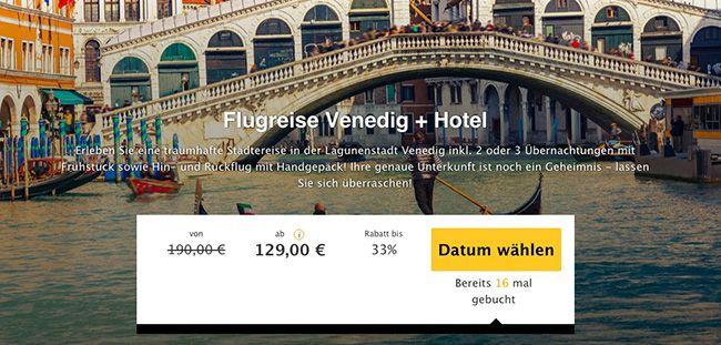 Venedig Reise 3 Tage Venedig mit Hotel Unterkunft + Frühstück + Flüge ab 129€ p.P.