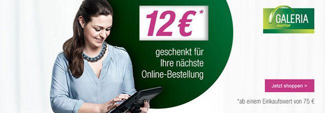 12€ Rabatt auf das gesamte Sortiment bei Galeria Kaufhof – ab 75€ MBW