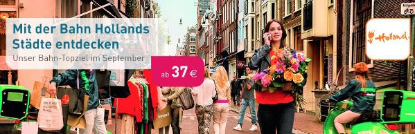 Nach Holland oder Norditalien ab 37€ pro Fahrt bei LTUR Bahnreisen