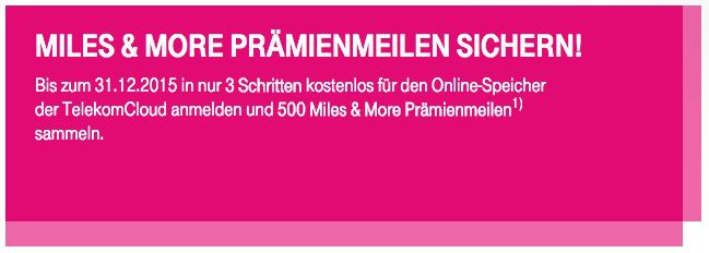 500 Miles & More Prämienmeilen für kostenlose Anmeldung bei TelekomCloud
