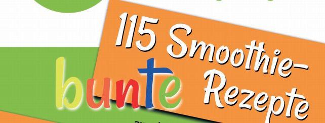 Kostenlos! 115 Smoothie Rezepte als PDF downloaden