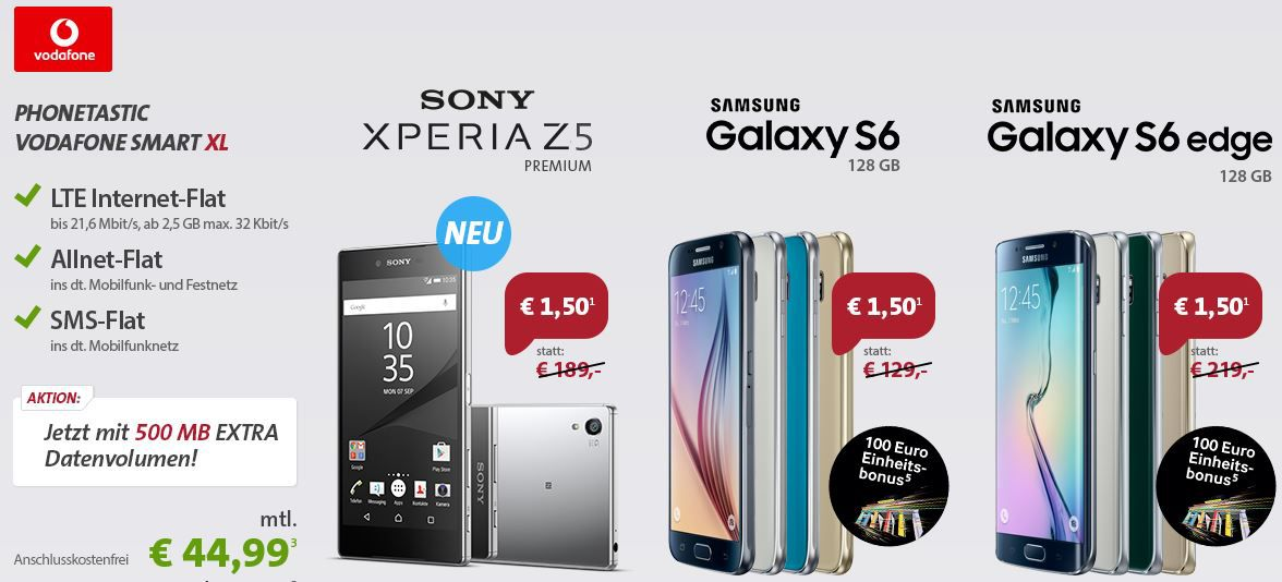 Sony Xperia Z5 Premium oder Samsung Galaxy S6 edge 128GB im Vodafone Allnet SMS + 2,5GB LTE Flat für 44,99€ mtl.