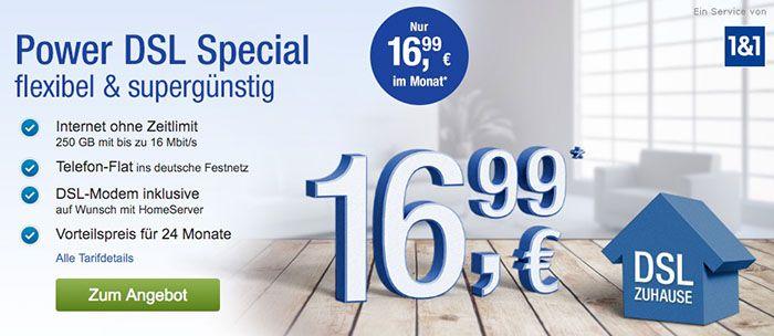 1 und 1 DSL 1&1 DSL Power Flat 16 + Telefon Flat für 16,99€ monatlich   Power Flat 50 für 21,99€ monatlich