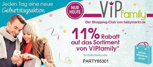 Babymarkt VIPfamily 11% Rabatt auf das Sortiment bei VIPfamily