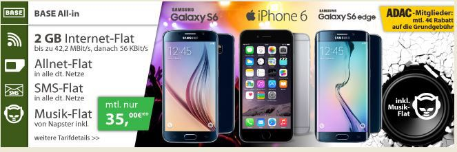 Samsung Galaxy S6 64GB LTE + Base All in Flat + SMS + 2GB Daten + Napster ab 31€ mtl.