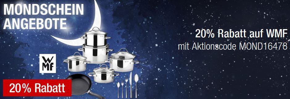 Galeria Kaufhof WMF Sale WMF mit 20% Extra Rabatt @ Galeria Kaufhof Mondschein Angebote
