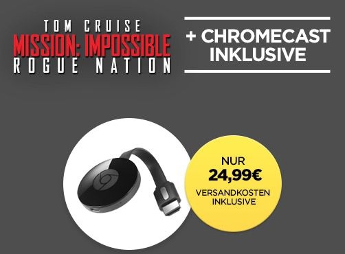 Google Chromecast Google Chromecast 2015 inkl. Mission Impossible für 24,99€ (statt 39€)