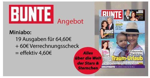 BUNTE 19 Ausgaben BUNTE dank 60€ Bargeld Prämie für nur 4,60€