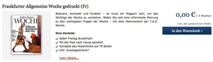 Frankfurter Allgemeine Woche gedruckt 3 Wochen kostenlos testen   Kündigung notwendig!