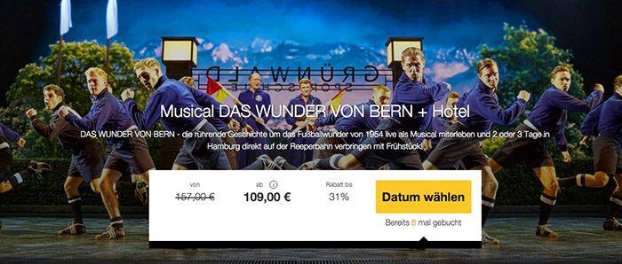 Das Wunder Von Bern Musical Ticket 2 ün Im 3 Hotel Für 109