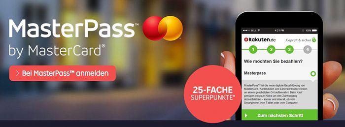 25 fach Superpunkte bei Rakuten mit Zahlung via Masterpass