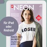 2 Ausgaben NEON Digital gratis lesen, endet automatisch